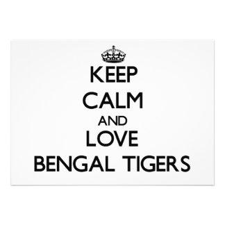 Guarde la calma y ame los tigres de Bengala