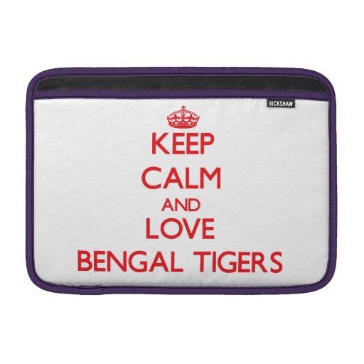 Guarde la calma y ame los tigres de Bengala Fundas Macbook Air