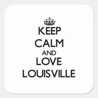 Guarde la calma y ame Louisville Calcomanía Cuadradas Personalizadas