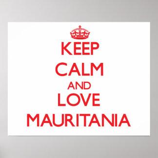 Guarde la calma y ame Mauritania Posters