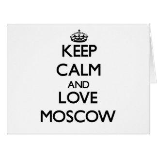 Guarde la calma y ame Moscú Felicitación