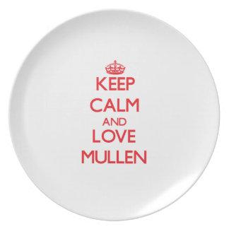 Guarde la calma y ame Mullen Platos Para Fiestas