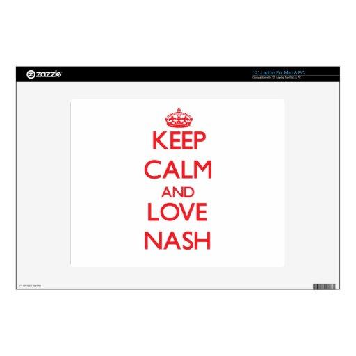Guarde la calma y ame Nash Skins Para Portátiles