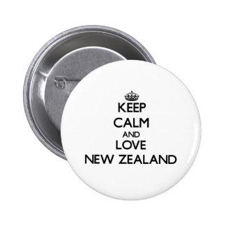 Guarde la calma y ame Nueva Zelanda Pins