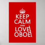 Guarde la calma y ame Oboe (cualquier color de fon Poster