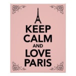 Guarde la calma y ame París Poster