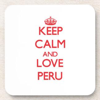 Guarde la calma y ame Perú Posavasos De Bebidas