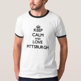 Guarde la calma y ame Pittsburgh Playera