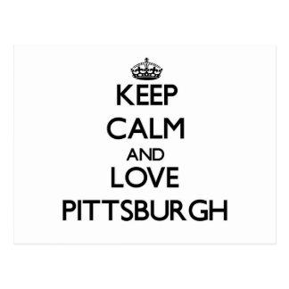 Guarde la calma y ame Pittsburgh Postales