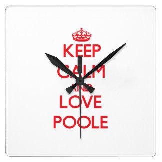 Guarde la calma y ame Poole Reloj De Pared