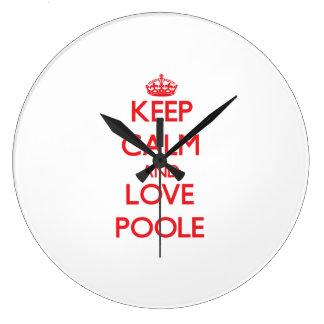 Guarde la calma y ame Poole Relojes