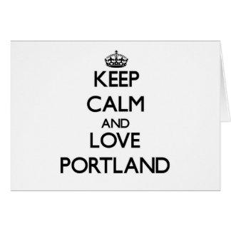 Guarde la calma y ame Portland Tarjetas
