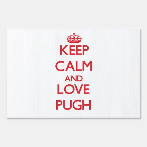 Guarde la calma y ame Pugh