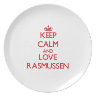 Guarde la calma y ame Rasmussen Plato Para Fiesta