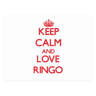Guarde la calma y ame Ringo Tarjeta Postal