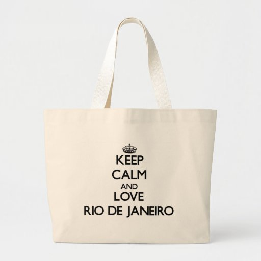 Guarde la calma y ame Río de Janeiro Bolsa Tela Grande