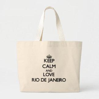 Guarde la calma y ame Río de Janeiro Bolsa De Mano