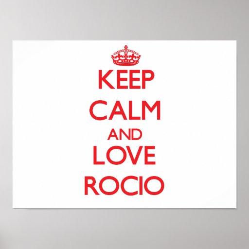 Guarde la calma y ame Rocio Poster