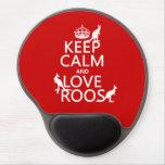 Guarde la calma y ame 'Roos (canguro) - todos los  Alfombrilla Con Gel