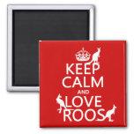 Guarde la calma y ame 'Roos (canguro) - todos los  Imanes De Nevera