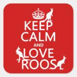 Guarde la calma y ame 'Roos (canguro) - todos los  Calcomanías Cuadradass Personalizadas