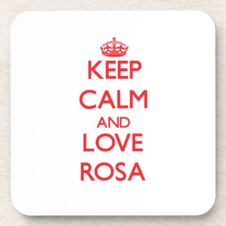Guarde la calma y ame Rosa Posavasos