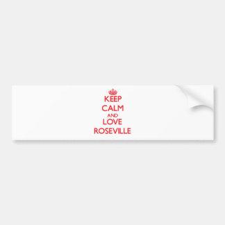 Guarde la calma y ame Roseville Pegatina De Parachoque
