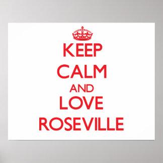 Guarde la calma y ame Roseville Impresiones