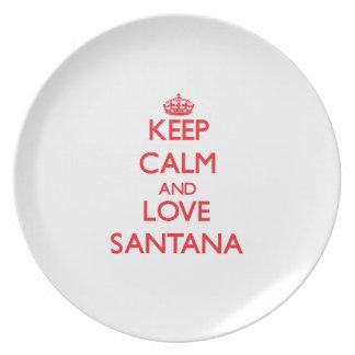 Guarde la calma y ame Santana Plato De Comida