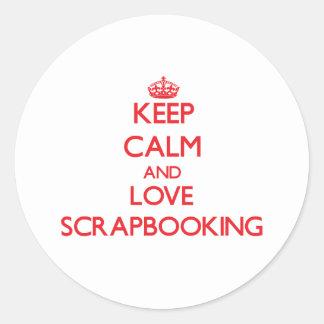 Guarde la calma y ame Scrapbooking Etiquetas Redondas