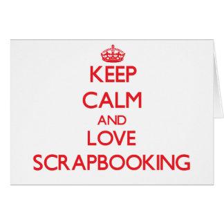 Guarde la calma y ame Scrapbooking Tarjetas