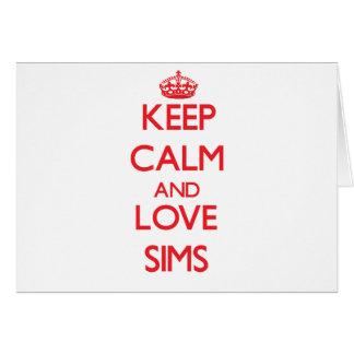 Guarde la calma y ame Sims Tarjeta De Felicitación