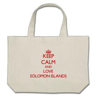 Guarde la calma y ame Solomon Island Bolsas
