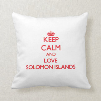 Guarde la calma y ame Solomon Island Almohada