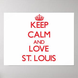 Guarde la calma y ame St. Louis Poster