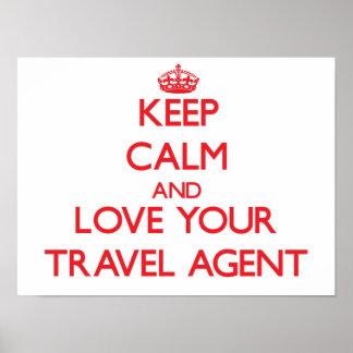 Guarde la calma y ame su agente de viajes póster