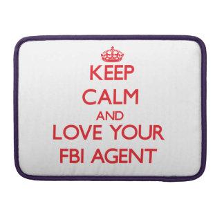 Guarde la calma y ame su agente del FBI Funda Para Macbook Pro