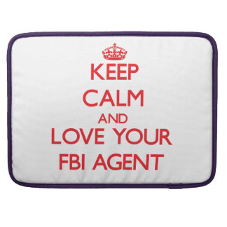 Guarde la calma y ame su agente del FBI Funda Macbook Pro