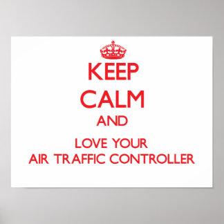 Guarde la calma y ame su controlador aéreo posters