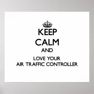 Guarde la calma y ame su controlador aéreo impresiones