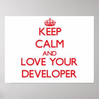 Guarde la calma y ame su desarrollador póster