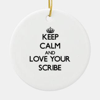 Guarde la calma y ame su escribano ornaments para arbol de navidad