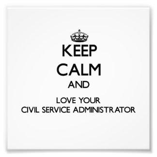 Guarde la calma y ame su función pública Administr