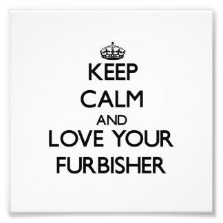 Guarde la calma y ame su Furbisher Fotografías