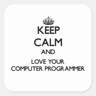 Guarde la calma y ame su informático pegatina cuadrada