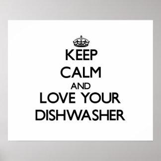Guarde la calma y ame su lavaplatos
