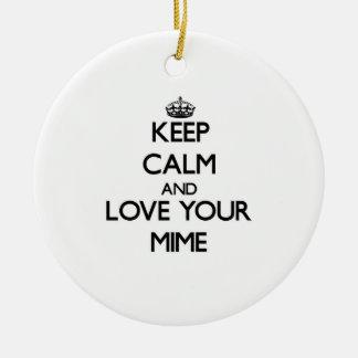 Guarde la calma y ame su Mime Ornamentos Para Reyes Magos