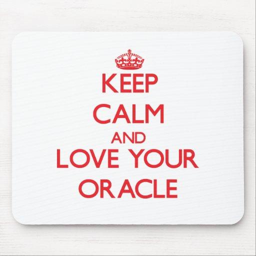 Guarde la calma y ame su Oracle Alfombrilla De Raton