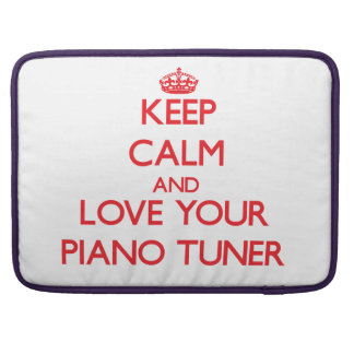 Guarde la calma y ame su sintonizador de piano