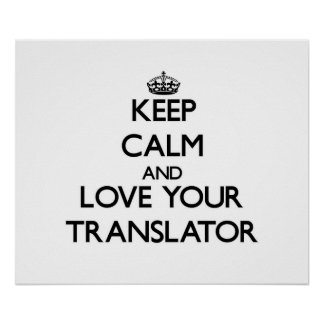 Guarde la calma y ame su traductor poster